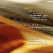 Poulenc Gloria Concerto For OrganStravinsky Sympho