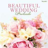 Beautiful Wedding Prelude