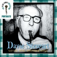 Portraits Davie Stewart Go On Sing Another Song