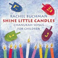 Shine Little Candles Chanukah Songs for Children