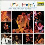 Lionel Hampton And The Golden Men Of Jazz Live At