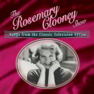 The Rosemary Clooney Show Songs From The Classic T CCD 2238 2