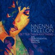Better Than Anything The Quintessential Nnenna Fre