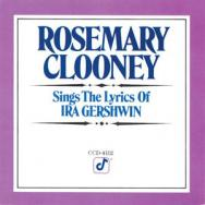 Rosemary Clooney Sings The Lyrics Of Ira Gershwin MP3