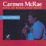 Fine And Mellow Live At Birdland West