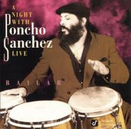 A Night With Poncho Sanchez Live Bailar