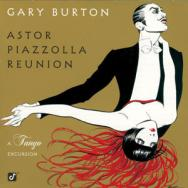 Astor Piazzolla Reunion A Tango Excursion