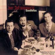 Joey DeFrancescos Goodfellas