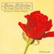 The Single Petal Of A Rose The Essence Of Duke Ell