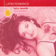 Jazz Moods Latin Romance