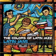 The Colors Of Latin Jazz Latin Jam