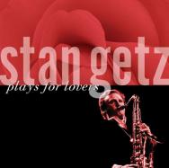 Stan-Getz-Plays-For-Lovers