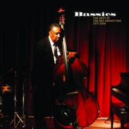 Bassics The Best Of The Ray Brown Trio 1977 2000