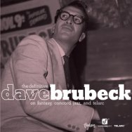 The Definitive Dave Brubeck on Fantasy Concord Jaz
