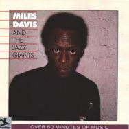 Miles Davis And The Jazz Giants MP3
