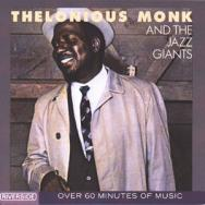 Thelonious Monk And The Jazz Giants MP3