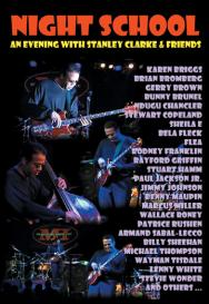 Night School An Evening with Stanley Clarke Friend