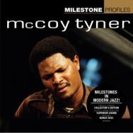Milestone Profiles McCoy Tyner