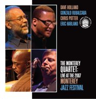 The Monterey Quartet Live at the 2007 Monterey Jaz MJF 31244 02
