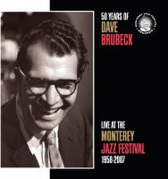 50 Years Of Dave Brubeck Live At The Monterey Jazz