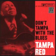 Dont Tampa With The Blues