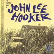 The Country Blues Of John Lee Hooker MP3