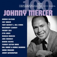 Centennial Celebration Johnny Mercer