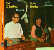Stan GetzCal Tjader Sextet Original Jazz Classics 