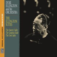 The Ellington Suites Original Jazz Classics Remast