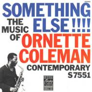 Something Else The Music Of Ornette Coleman
