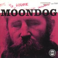 More Moondog The Story Of Moondog