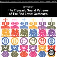 The Dynamic Sound Patterns Of The Rod Levitt Orche