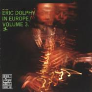 Eric Dolphy In Europe Vol 3