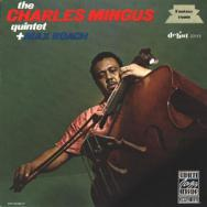 The Charles Mingus Quintet Plus Max Roach