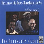 The Ellington Album All Too Soon
