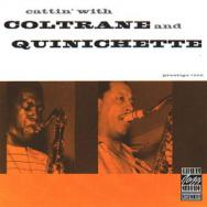 Cattin With Coltrane And Quinichette