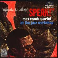Speak Brother Speak At The Jazz Workshop
