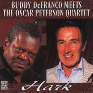 Hark Buddy DeFranco Meets The Oscar Peterson Quart
