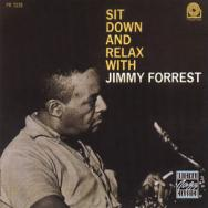 Sit Down And Relax With Jimmy Forrest