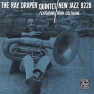 The Ray Draper Quintet Featuring John Coltrane