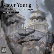 Lester Young In Washington DC 1956 Vol 5