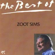 The Best Of Zoot Sims