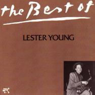 The Best Of Lester Young