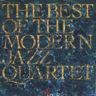 The Best Of The Modern Jazz Quartet
