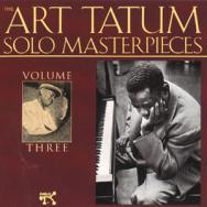 The Art Tatum Solo Masterpieces Vol 3