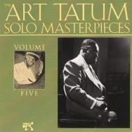 The Art Tatum Solo Masterpieces Vol 5