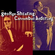 The George Shearing And Cannonball Adderley Quinte