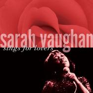 Sarah Vaughan Sings For Lovers