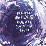 Bluing Miles Davis Plays The Blues MP3