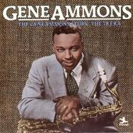 The Gene Ammons Story The 78 Era